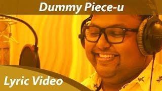Dummy Piece-u Lyric Video | Demonte Colony | Arulnithi | Keba Jeremiah | D.Imman | Orange Music