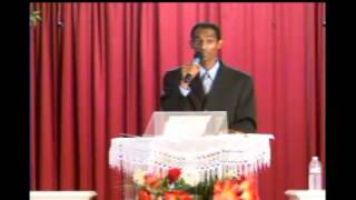 Sermon By Brother Sirak Zeray