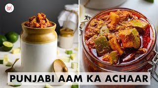 Punjabi Aam Ka Achaar   My Home-Secret Mango pickle Recipe   पंजाबी आम का अचार   Chef Sanjyot Keer