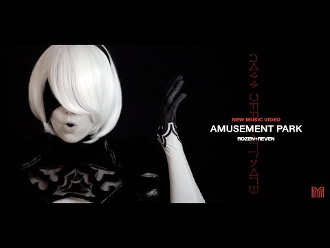 Amusement Park (from NieR: Automata) - Rozen + Reven [Music Video]