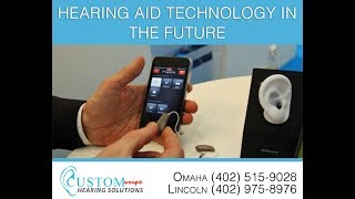 Hearing Aid Technology in the Future