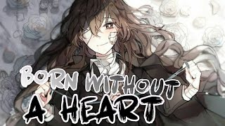 ✮Nightcore   Born Without A Heart