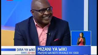 MIZANI YA WIKI: Suala la fedha mpya za Kenya | DIRA YA WIKI