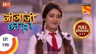 Jijaji Chhat Per Hai - Ep 196 - Full Episode - 9th October, 2018