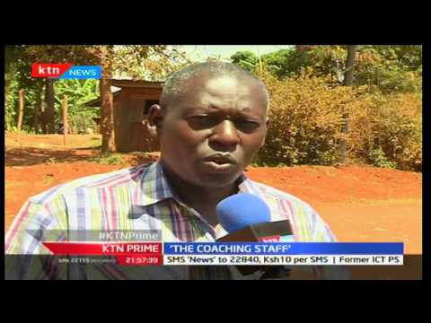 KTN Prime Sports Bulletin: The Coaching Staff - 22/3/2017
