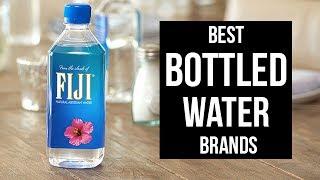 Top 5 Best Bottled Water Brands of 2017