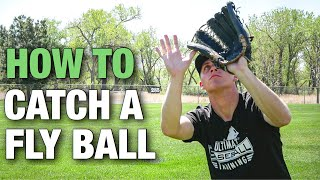 How to Catch a Fly Ball | Baseball Outfield Tips