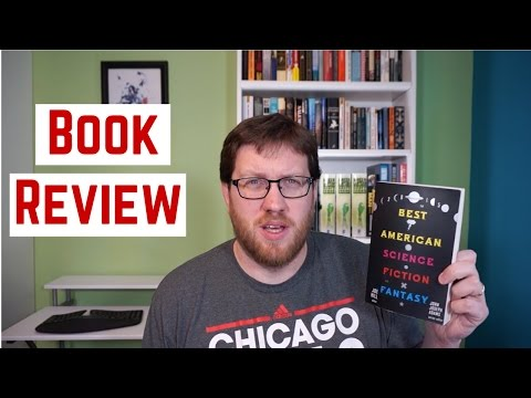 The Best American Science Fiction & Fantasy 2015 | Book Review