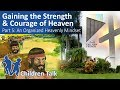 Children Talk: Gaining the Strength & Courage of Heaven - Part 5: An Organized Heavenly Mindset