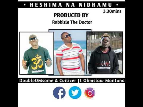 HESHIMA NA NIDHAMU RMX - DoubleOMsome & Cvilizer ft Ohmslaw Montana