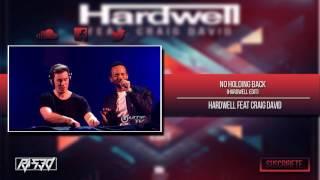 Hardwell feat. Craig David - No Holding Back (Hardwell Edit)