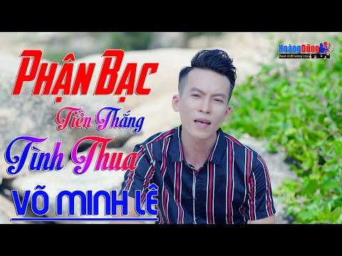 MV 4K Phận Bạc, Tiền Thắng Tình Thua Võ Minh Lê - Album Nhạc Vàng Xưa Buồn Day Dứt, Phê Nức Nở