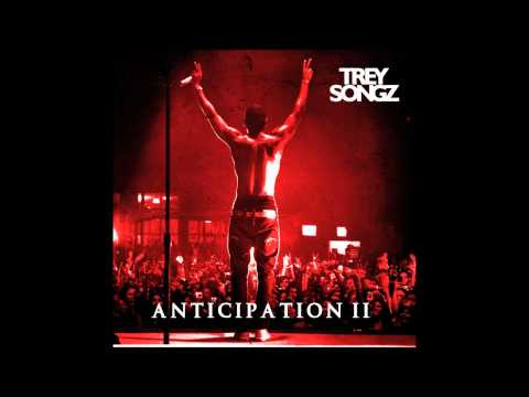 Trey Songz - Top of the World (Anticipation 2)