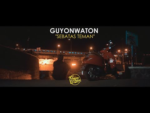 Download GUYONWATON OFFICIAL - SEBATAS TEMAN (OFFICIAL LYRIC VIDEO) HD Mp4 3GP Video and MP3