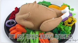 Felt Turkey Dinner Tutorials # Free Printable Patterns