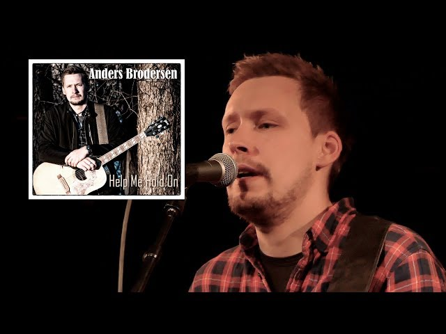 Anders Brodersen – Help Me Hold On