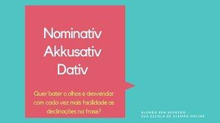 Nominativ/Akkusativ/Dativ: como identificar?