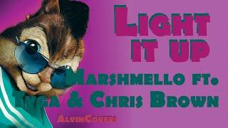 Marshmello Ft. Tyga & Chris Brown   LIGHT IT UP   Alvin And The Chipmunks