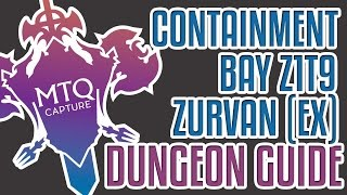 Containment Bay Z1T9 (Zurvan) Extreme Guide