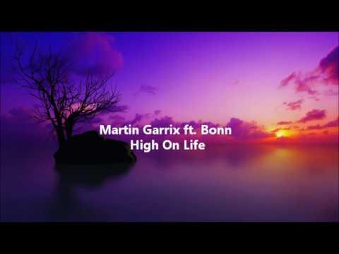Martin Garrix ft. Bonn - High on life (Testo e Traduzione)