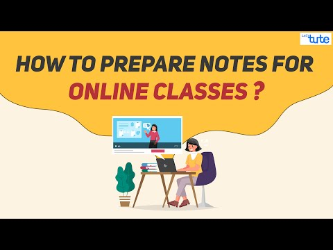 How to Prepare for Online Classes?   How to take Notes Online?