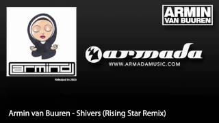 Armin van Buuren - Shivers (Rising Star Remix)