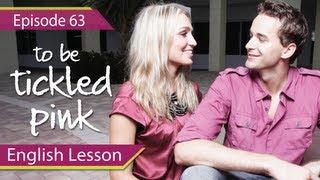Учим Английский,  Daily Video vocabulary... : Daily Video vocabulary - Episode 63 - Tickled Pink - English