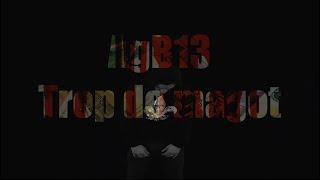 AgB13 - Trop de magot