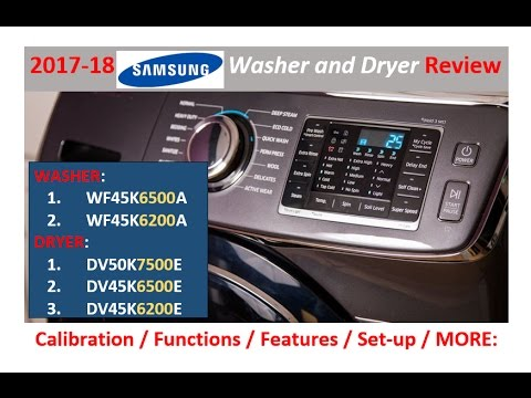 2017 / 2018 Samsung Washer & Dryer REVIEW w/BREAKDOWN