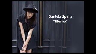 Eterno - Daniela Spalla (Video)