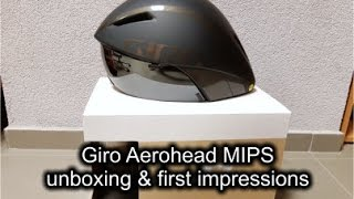 Giro Aerohead MIPS unboxing and first impressions