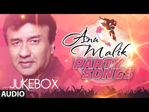 Download anu malik party songs audio jukebox bollywood blockbuste hd file 3gp hd mp4 download videos