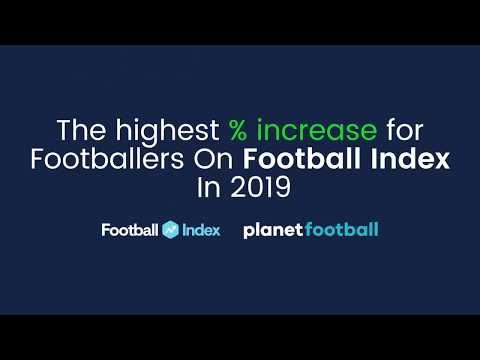The 10 Players Whose Values Have Risen Most On Football Index In 2019