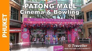 PATONG BEACH Shopping Mall - Jungceylon with Bowling & Cinema - Phuket, Thailand Attractions