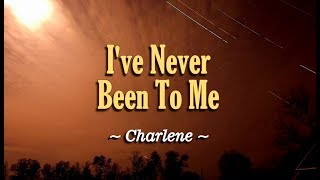 I've Never Been To Me - Charlene (KARAOKE)