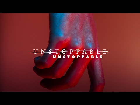 Unstoppable - Youtube Lyric Video