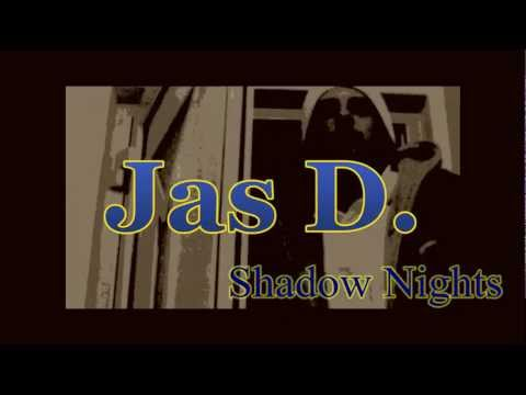 Jas D. - Shadow Nights [HD] / Neo Soul Hip Hop (Remastered 2011)