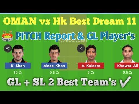 OMN vs HK Dream 11 Team I Honk Kong vs Oman Dream Teams
