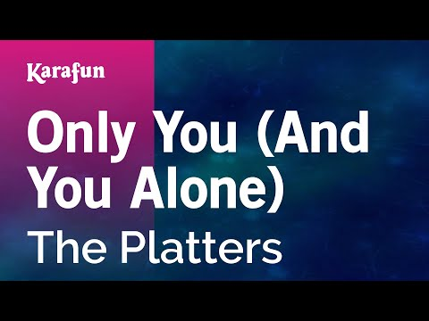 Karaoke Only You (And You Alone) - The Platters *