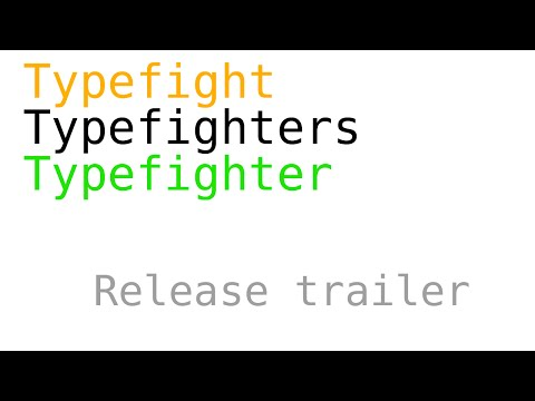 Typefighters (release trailer) thumbnail