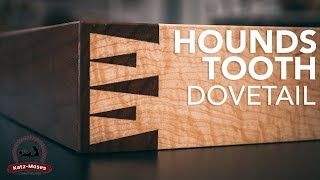 Houndstooth Dovetail - Joint of the Week