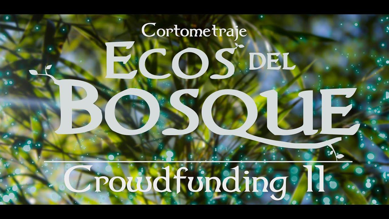 """""""Ecos del Bosque"""" Cortometraje Fantástico"""