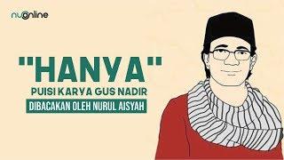 Puisi Gus Nadirsyah Hosen: 'HANYA'