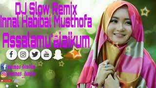 DJ Sholawat Slow On The Mix_Innal Habibal Musthofa  Emang Mantul Bikin Adem Di Hati