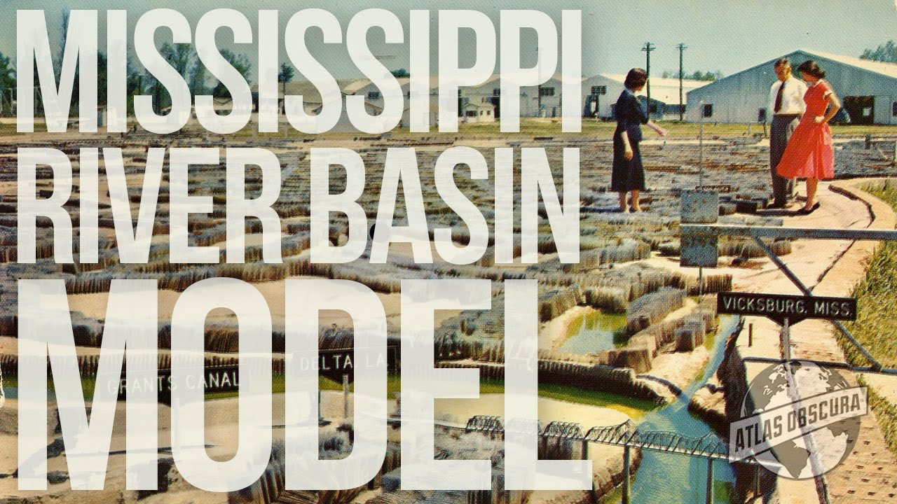 Mississippi River Basin Model | 100 Wonders | Atlas Obscura