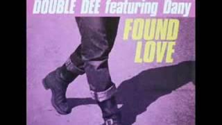 Double Dee - Found Love (Caipirina Remix)