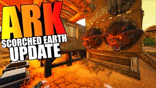 ARK Scorched Earth - ADOBE, FLAMETHROWER, CHAINSAW, WIND TURBINE & MORE - ARK Survival Evolved