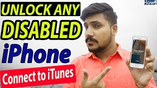 How to Unlock Disabled iPhone Connect to iTunes | Reset iPhone Passcode 2018