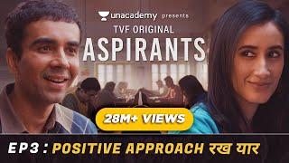 TVF's Aspirants   Web Series   Episode 3   Positive Approach Rakh Yaar