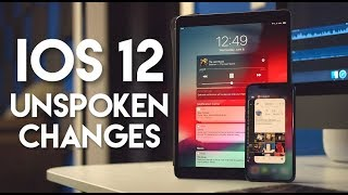 My Favorite Unspoken Changes with iOS 12